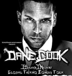 Dane cook isolated incident porn site